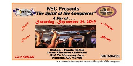 WSC Presents:		 The Spirit of the Conqueror - Living a Kingdom Life tickets