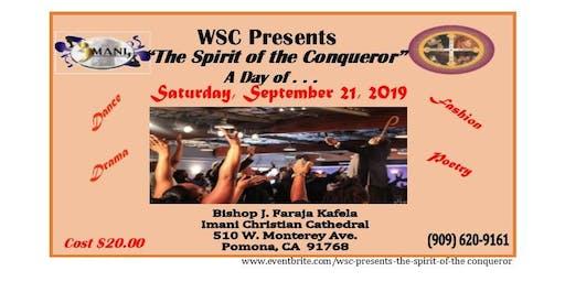 WSC Presents:         The Spirit of the Conqueror - Living a Kingdom Life