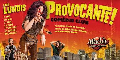 PROVOCANTE! Comédie Club tickets