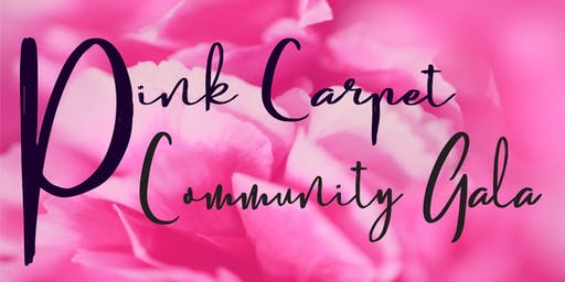The Pink Carpet Community Gala
