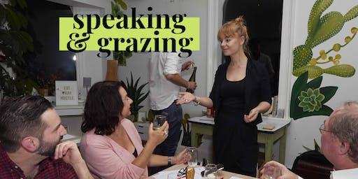 Speaking & Grazing | Creative Speaking Workshops (with food &