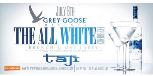 Grey Goose Presents All White Experience Brunch & Day Party