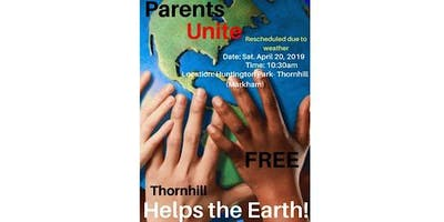 Parents Unite Helps the Earth! FREE! Thornhill (Markham)