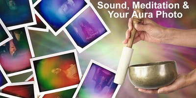 Sound, Meditation & Your Aura Photo