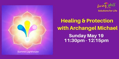 Healing & Protection with Archangel Michael