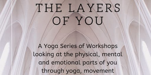 LAYERS OF YOU WORKSHOP SERIES