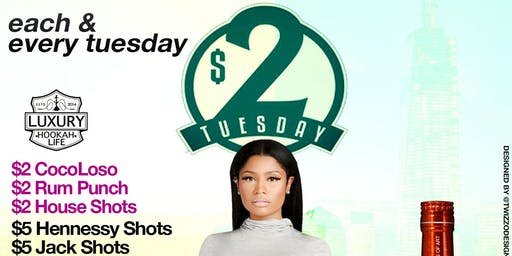 $2 TUESDAYS • $2 RUM PUNCH • $2 COCOLOSO • $5 HENNESSY SHOTS • $10 HOOKAH
