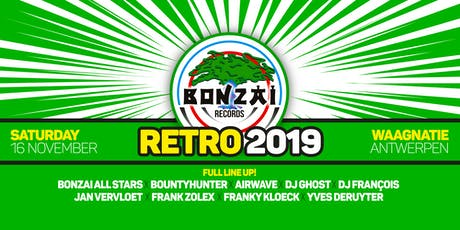 Bonzai Retro 2019 tickets