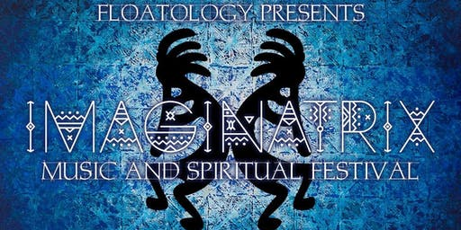 IMAGINATRIX Music & Spiritual Festival