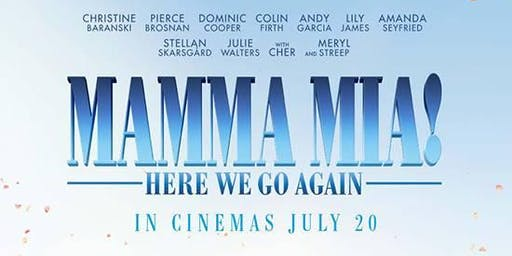 Mamma Mia!  Here We Go Again  at Stanwick Lakes
