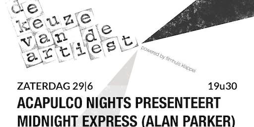 "Keuze van de Artiest, Acapulco Nights kiest ""Midnight Express"""