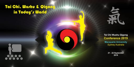 Tai Chi, Wushu & Qigong in Today's World 2019