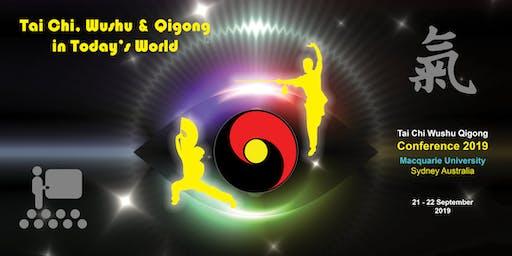 Tai Chi, Wushu & Qigong in Today's World 2019