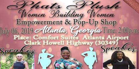 "Phats Plush ""Women Building Women"" Pop-Up Shop ATLANTA!!! tickets"