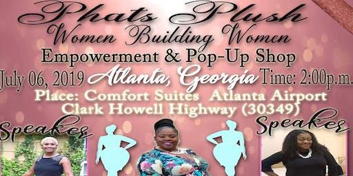 "Phats Plush ""Women Building Women"" Pop-Up Shop ATLANTA!!!"