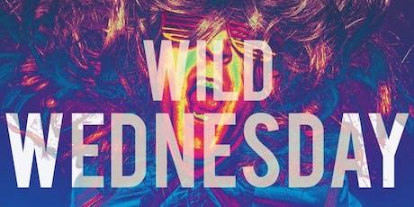 Wild Wednesdays ! tickets