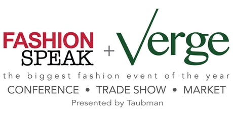FashionSpeak + Verge 2019: Conference • Trade Show • Market tickets