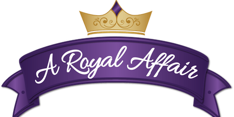 "2019 Celebration of Life ""A Royal Affair""  tickets"