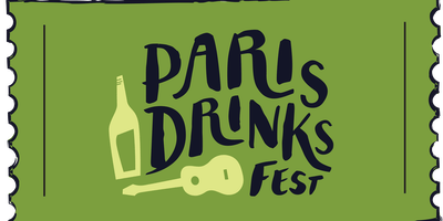 Paris Drinks Fest Weekend Pass