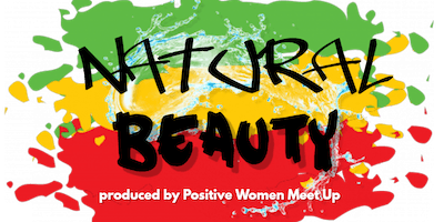 Natural Beauty III, a celebration of locs, natural hair and black culture