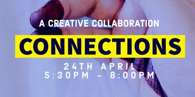 A creative Collaboration: Connections