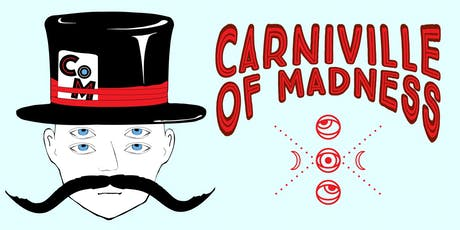 Carniville of Madness tickets