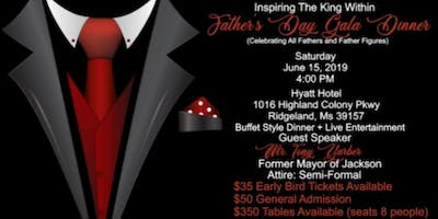 """""""INSPIRING THE KING WITHIN"""" - FATHER'S DAY GALA DINNER"""