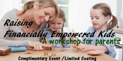 Raising Financially Empowered Kids - a workshop for parents