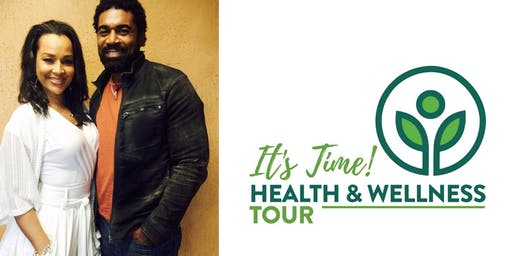 """It's Time!"" Health and Wellness Workshop featuring Ladell Hill"