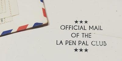 LA Pen Pal Club –May 2019