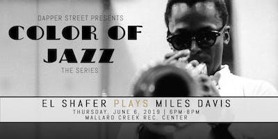 El Shafer Plays Miles Davis