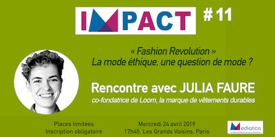[IMPACT#11] Mode éthique : Rencontre avec Julia F