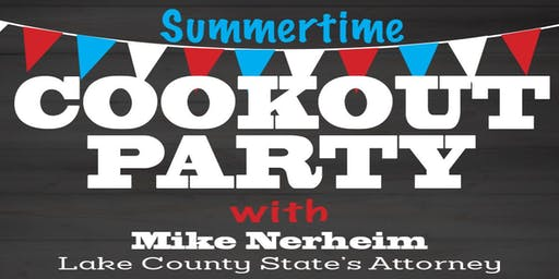 Summertime Cookout Party with Mike Nerheim, Lake County State's Attorney