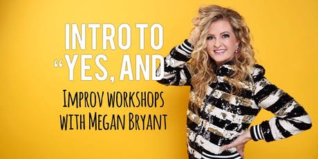 """Intro to """"Yes, And"""" - Improv Workshop tickets"""