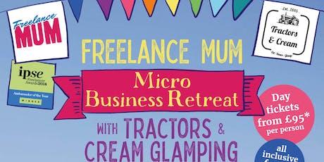 Freelance Mum Micro Business Retreat  tickets