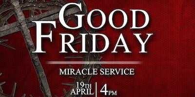 Good Friday Miracle Service