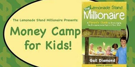Money Camp For Kids AUGUST 19-23 tickets
