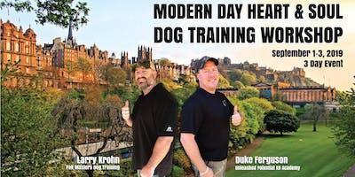 Modern Day Heart & Soul Dog Training Workshop - Larry Krohn and Duke Ferguson