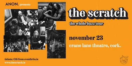 The Scratch [Live in the Crane Lane Theatre] tickets