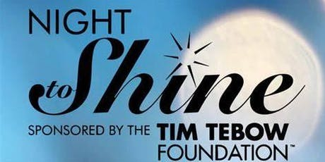 Orchard Christian Fellowship/Granite United - Night to Shine tickets