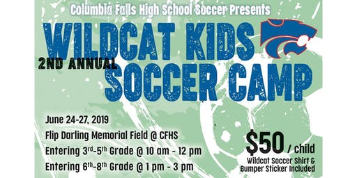 Wildcat Kids Soccer Camp - June 24-27, 2019 - Columbia Falls MT