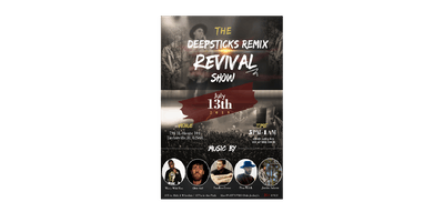 Deep sticks remix Revival show