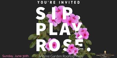 Sip. Play. Rosé