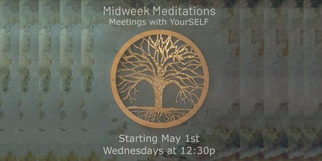Midweek Meditations: Meetings with YourSELF tickets