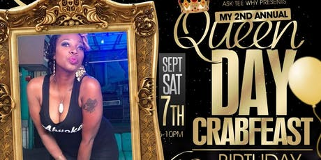 "My 2nd Annual Queen Day Crab Feast! ""It's My 40th Bday!"" tickets"