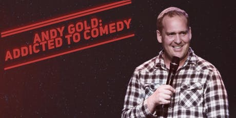 Andy Gold: Addicted to Comedy tickets