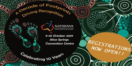 NATSIHWA's 10 Year National Conference 'A Decade of Footprints, Driving Recognition' tickets