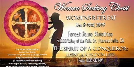 Women' s Retreat - The Spirit of a Conqueror- Living a Kingdom Life tickets