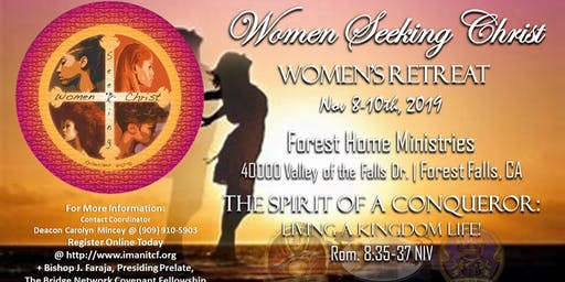 Women' s Retreat - The Spirit of a Conqueror- Living a Kingdom Life