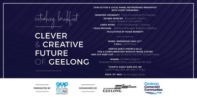Clever & Creative Future of Geelong: Networking Breakfast with Local Panel
